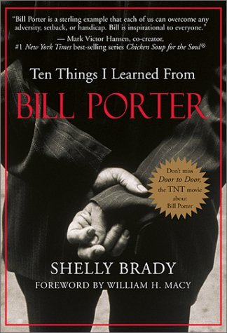 Shelly Brady Ten Things I Learned From Bill Porter