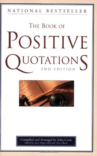 John Cook The Book Of Positive Quotations 0002 Edition;