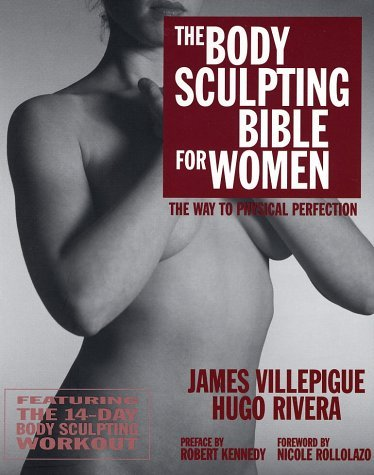James Villepigue Body Sculpting Bible For Women