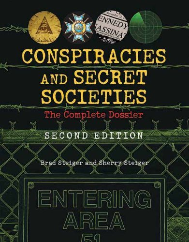 Brad Steiger Conspiracies And Secret Societies The Complete Dossier 0002 Edition;