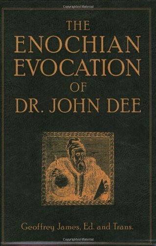 Geoffrey James The Enochian Evocation Of Dr. John Dee