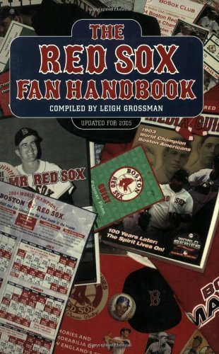 Leigh Grossman Red Sox Fan Handbook The Everything You Need To Know To Be A Red Sox Fan O