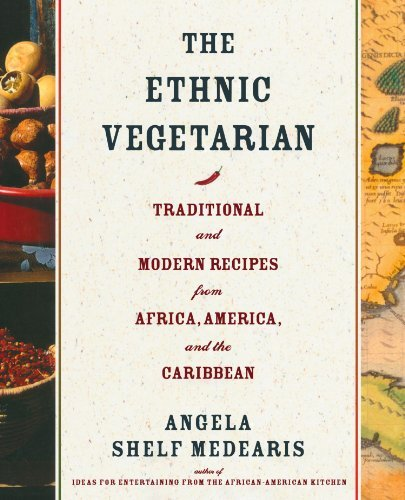 Angela Shelf Medearis The Ethnic Vegetarian Traditional And Modern Recipes From Africa Ameri Revised