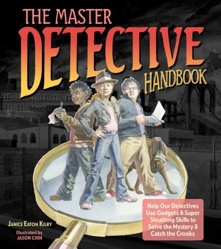 Janice Eaton Kilby Master Detective Handbook The Help Our Detectives Use Gadgets & Super Sleuthing