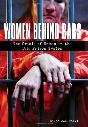 Silja J. A. Talvi Women Behind Bars The Crisis Of Women In The U.S. Prison System