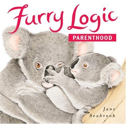 Jane Seabrook Furry Logic Parenthood