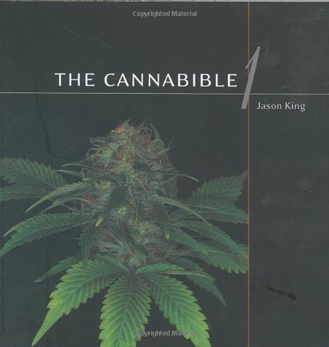 Jason King Cannabible Collection The The Cannabible 1 The Cananbible 2 The Cannabible