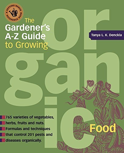 Tanya Denckla Cobb The Gardener's A Z Guide To Growing Organic Food