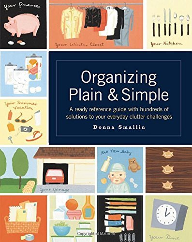 Donna Smallin Organizing Plain & Simple