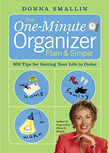 Donna Smallin The One Minute Organizer Plain & Simple
