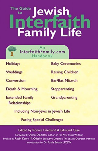 Ronnie Friedland Guide To Jewish Interfaith Family Life The An Interfaithfamily.Com Handbook