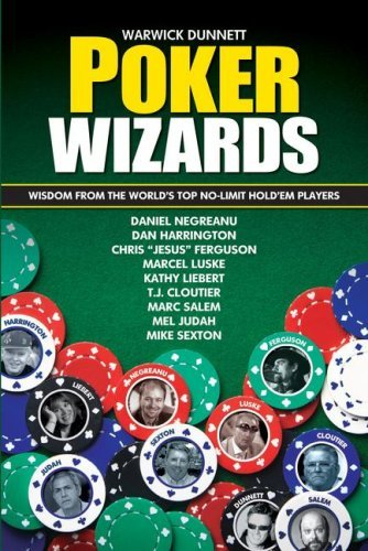 Warwick Dunnett Poker Wizards Wisdom From The World's Top No Limit Hold'em Play