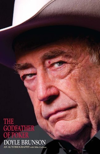 Doyle Brunson The Godfather Of Poker
