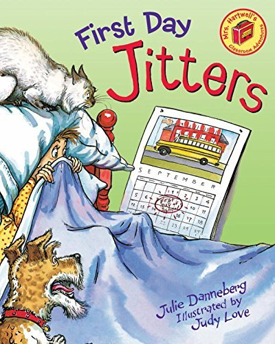 Julie Danneberg First Day Jitters