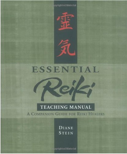 Diane Stein Essential Reiki Teaching Manual A Companion Guide For Reiki Healers