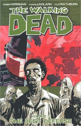 Kirkman Robert Walking Dead Vol. 5 Best Defense The