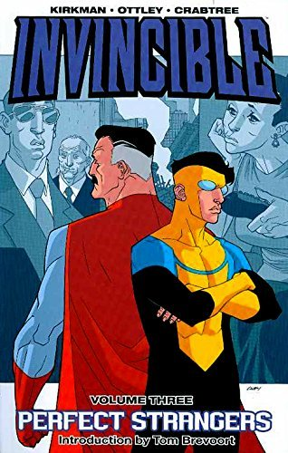Robert Kirkman Invincible Volume 3 Perfect Strangers