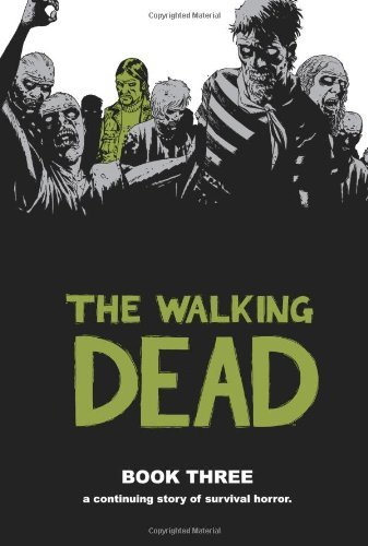 Robert Kirkman The Walking Dead Book 3
