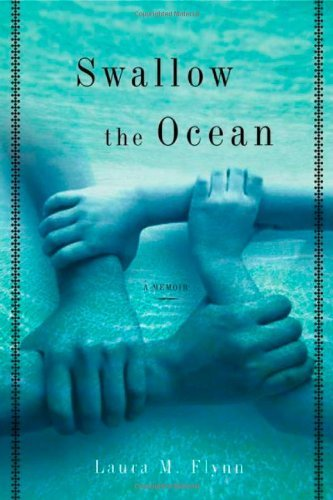 Laura M. Flynn Swallow The Ocean A Memoir