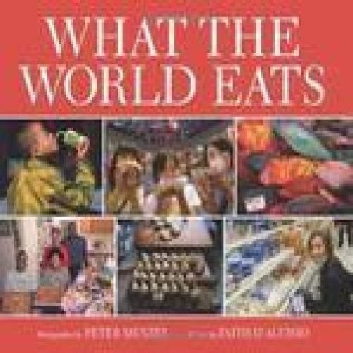 Faith D'aluisio What The World Eats
