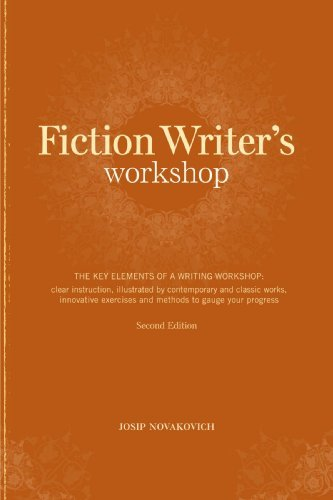 Josip Novakovich Fiction Writer's Workshop The Key Elements Of A Writing Workshop Clear Ins 0002 Edition;