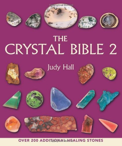 Judy Hall The Crystal Bible Volume 2