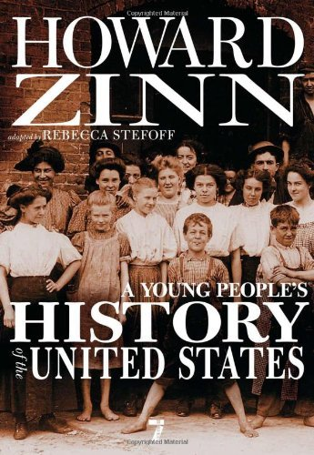 Howard Zinn A Young People's History Of The United States Columbus To The War On Terror