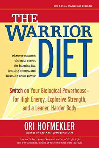Ori Hofmekler The Warrior Diet Switch On Your Biological Powerhouse For High Ene 0002 Edition;revised