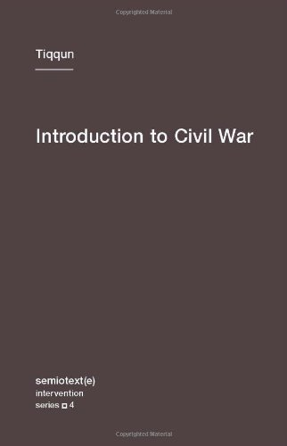 Tiqqun Introduction To Civil War