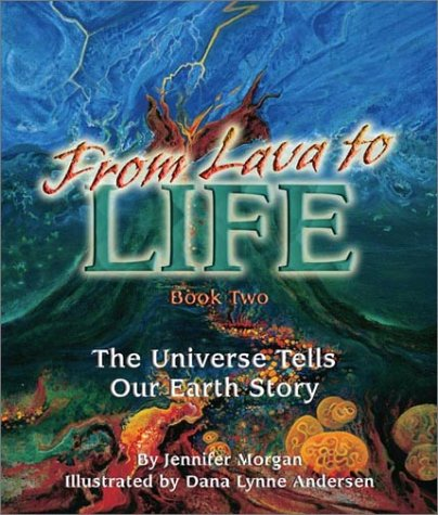Jennifer Morgan From Lava To Life The Universe Tells Our Earth Story