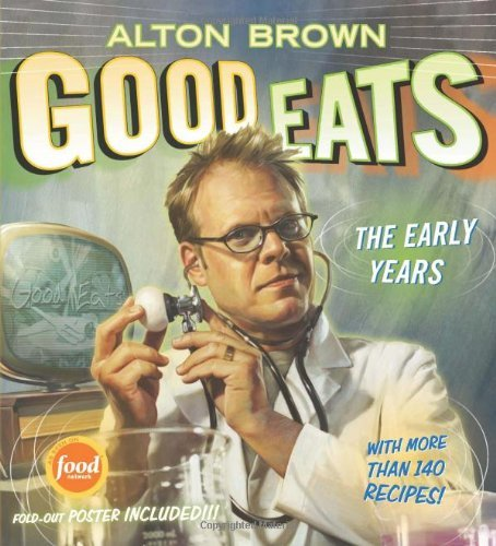 Alton Brown Good Eats Volume 1 The Early Years