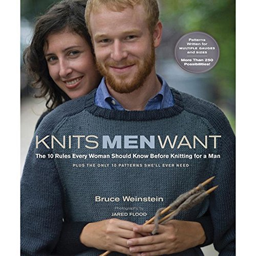 Bruce Weinstein Knits Men Want The 10 Rules Every Woman Should Know Before Knitt