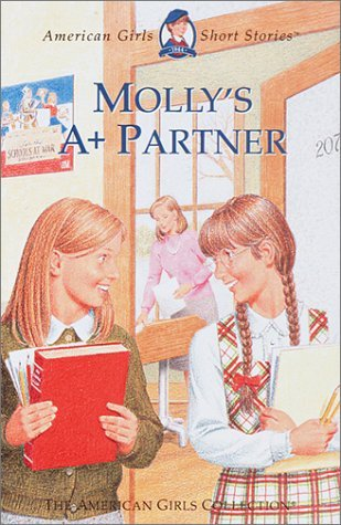Valerie Tripp Molly's A+ Partner American Girls Short Stories