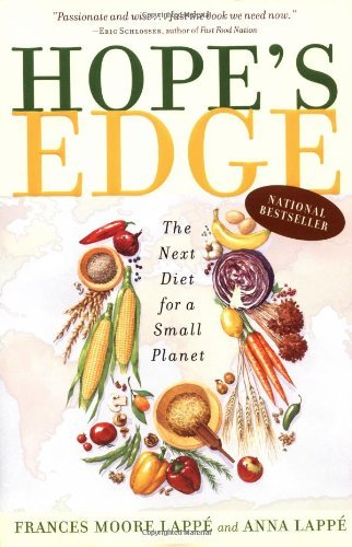 Frances Moore Lappe Hope's Edge The Next Diet For A Small Planet