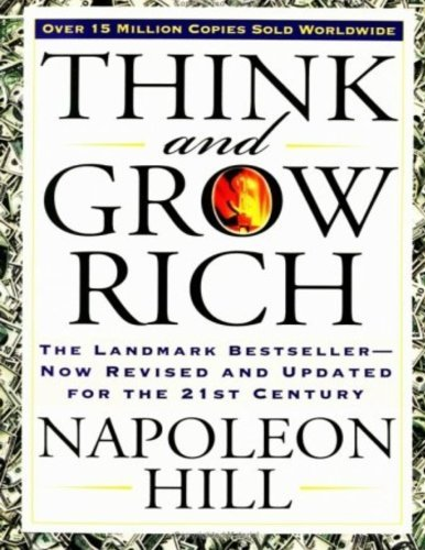 Napoleon Hill Think And Grow Rich The Landmark Bestseller Now Revised And Updated F