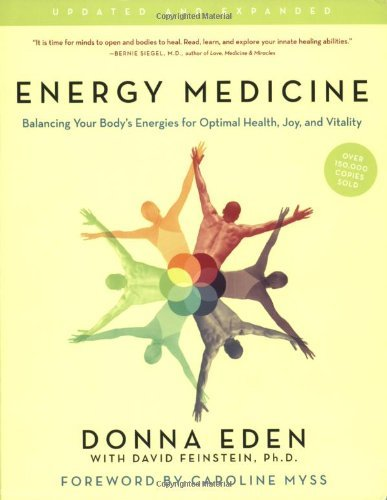 Donna Eden Energy Medicine Balancing Your Body's Energies For Optimal Health Updated Expand
