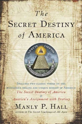 Manly P. Hall Secret Destiny Of America The