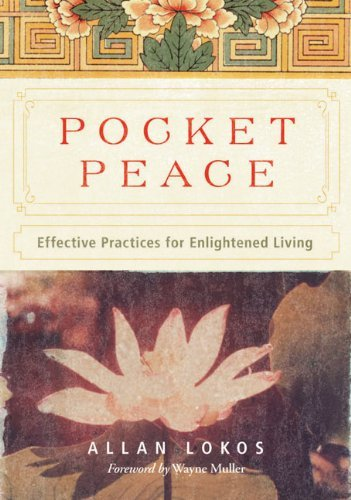 Allan Lokos Pocket Peace Effective Practices For Enlightened Living