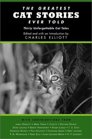 Charles Elliott The Greatest Cat Stories Ever Told Thirty Unforge