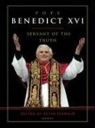 Peter Seewald Pope Benedict Xvi Servant Of The Truth