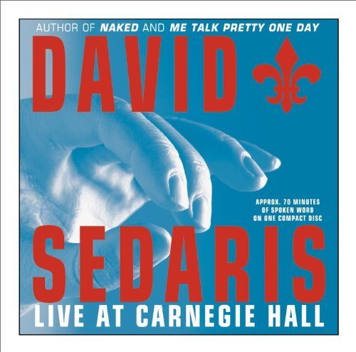 Sedaris V Live At Carnegie Hall