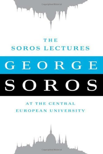 George Soros Soros Lectures The At The Central European University