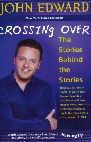 John Edward Crossing Over Stories Behind The Stories