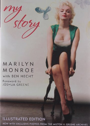 Marilyn Monroe My Story Illustrated