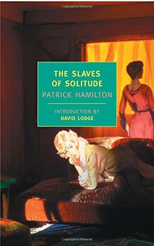 Patrick Hamilton The Slaves Of Solitude