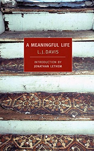 L. J. Davis A Meaningful Life