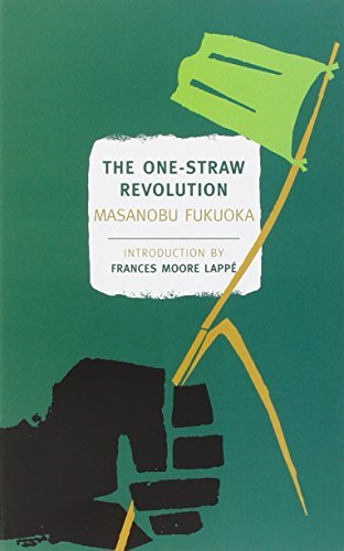 Masanobu Fukuoka The One Straw Revolution An Introduction To Natural Farming
