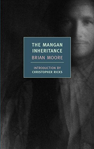 Brian Moore The Mangan Inheritance