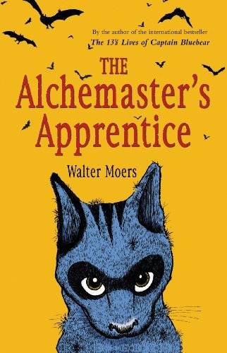 Walter Moers The Alchemaster's Apprentice A Culinary Tale From Zamonia By Optimus Yarnspinn