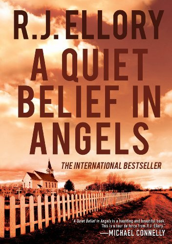 R. J. Ellory A Quiet Belief In Angels